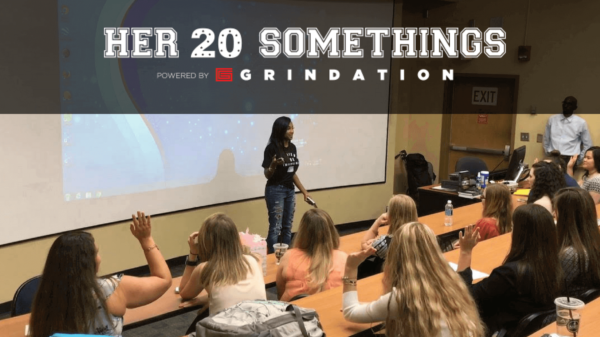 her 20 somethings grindation