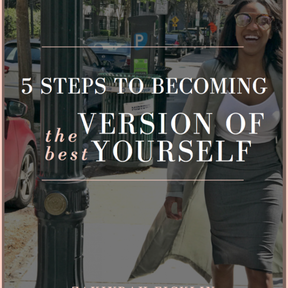5 steps to becoming the best version of yourself